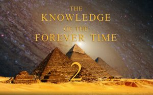The Knowledge of the Forever Time 2 - The Age of Enlightenment Has Come